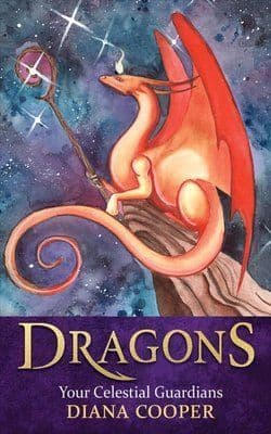 Diana Cooper - Dragons: Your Celestial Guardians (Book)
