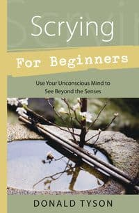 Donald Tyson - Scrying for Beginners