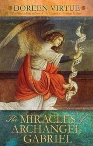 Doreen Virtue - The Miracles of Archangel Gabriel (Hardback - Book)