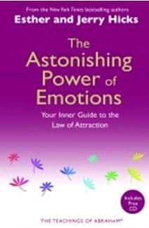 Esther & Jerry Hicks (Teachings of Abraham) - The Astonishing Power of Emotions (Book & CD)