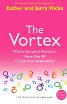 Esther & Jerry Hicks (Teachings of Abraham) - The Vortex  (Book & CD)