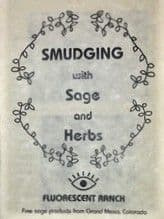 Fluorscent Ranch - Booklet - Smudging wirh Sage & Herbs