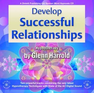 Glenn Harrold - Develop Successful Relationships: Hypnosis CD
