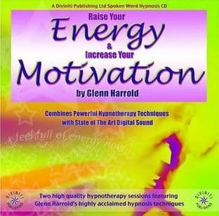 Glenn Harrold - Raise Your Energy & Increase Your Motivation: Hypnosis CD