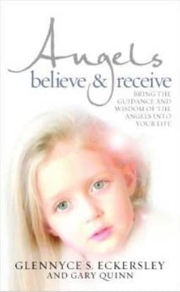 Glennyce S. Eckersley & Gary Quinn - Angels Believe & Receive (Paperback - book)