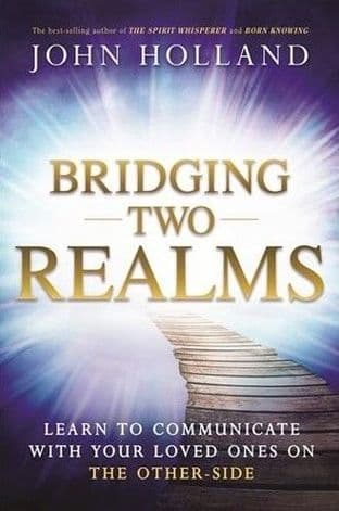John Holland - Bridging Two Realms (book)