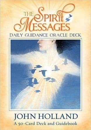 John Holland - The Spirit Messages: Daily Guidance Oracle Deck (50 Card Deck & Guidebook)