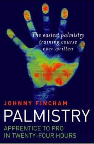 Johnny Fincham - Palmistry: From Apprentice to Pro in 24 Hours (book)