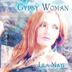 Lila Mayi CD - Gypsy Woman