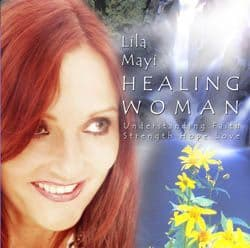 Lila Mayi CD - Healing Woman