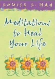 Louise Hay - Meditations to Heal Your Life: Gift Edition (Book)