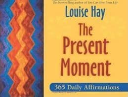 Louise Hay - The Present Moment (Book)