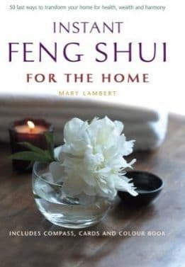 Mary Lambert - Instant Feng Shui for the Home (Kit)