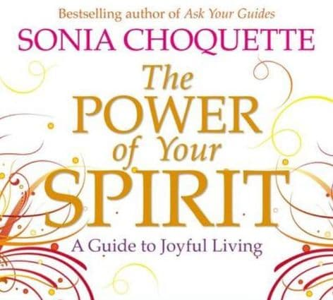 Sonia Choquette CD - The Power of Your Spirit: A Guide to Joyful Living (6CDs)