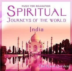 The Rain Garden CD - Spiritual Journeys of the World: India