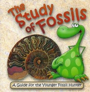 The Study of Fossils: A Guide for Younger Fossil Hunters (Booklet)