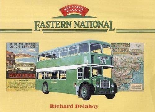 Glory Days: Eastern National by Richard Delahoy (Hardback, 2003) - Good Condition  ** PRE OWNED **