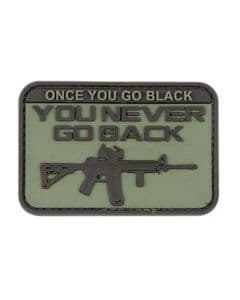 Once You Go Black (ops) Military Badge Rubber PVC Moral Patch