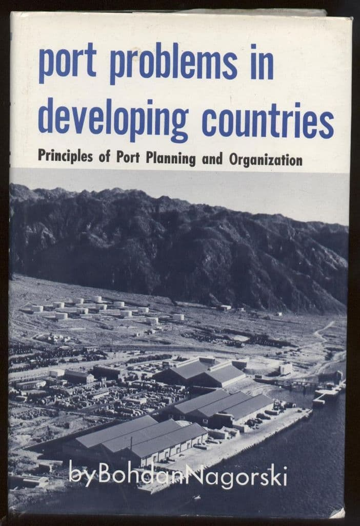 1972 1st Edition Book Port Problems in Developing Countries Planning Organization Bohdan Nagorski
