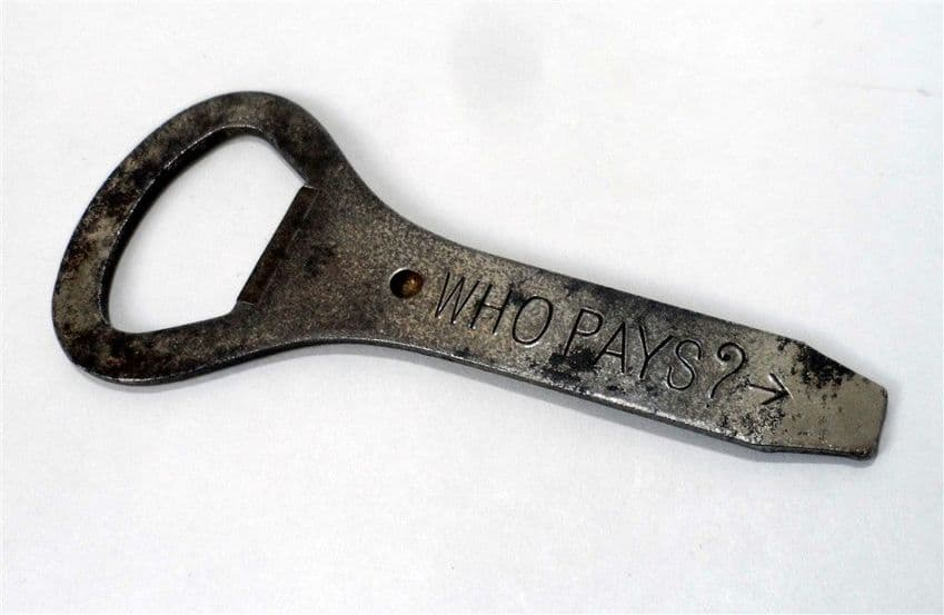 Unusual Vintage Bottle Opener Who Pays? Bar Pub Club Restaurant Spinning Decision Maker Circa 1930s