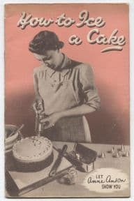 Vintage Cake Decorating Book Tala Kitchen Tools How to Ice a Cake Anne Anson 10th Edition Circa 50s (1)