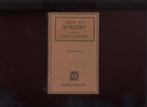 Vintage Medical Surgical Book Aids to Surgery Ledlie Harmer Circa 1950s