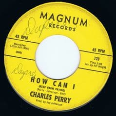 CHARLES PERRY HOW CAN I MAGNUM