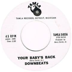 DOWNBEATS YOUR BABY'S BACK REQUEST OF A FOOL TAMLA