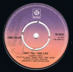 Jimmy Helms Don't Pull Your Love PYE